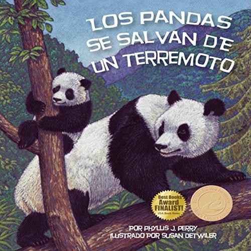 Los pandas se salvan de un terremoto [Pandas Are Saved from an Earthquake]  Audiolibri