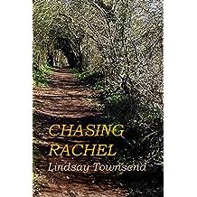 Chasing Rachel