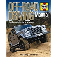 Haynes Off-Road Driving Manual: Step-by-Step Instruction for