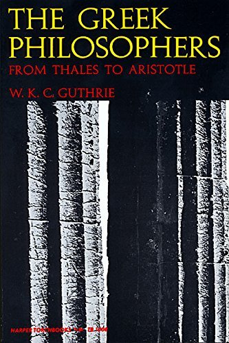 the-greek-philosophers-from-thales-to-aristotle-by-william-k-guthrie-1975-07-30