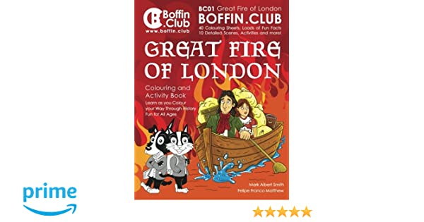 Great Fire Of London Colouring And Activity Book Amazoncouk Mr Mark Albert Smith Felipe Franco Matthew 9781545477557 Books