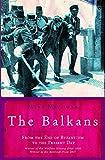 The Balkans (UNIVERSAL HISTORY) by Mark Mazower (2002-06-20)