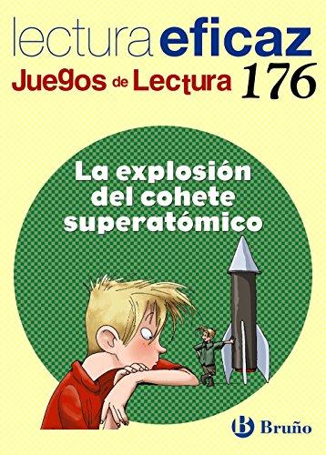 La explosión del cohete superatómico Juego de Lectura: JL 176 (Castellano - Material Complementario - Juegos De Lectura) - 9788469609026