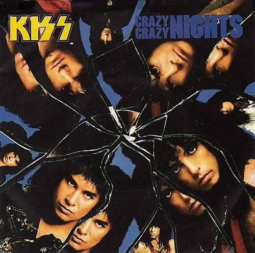 crazy crazy nights 12 - Vinyl Nights Kiss Crazy