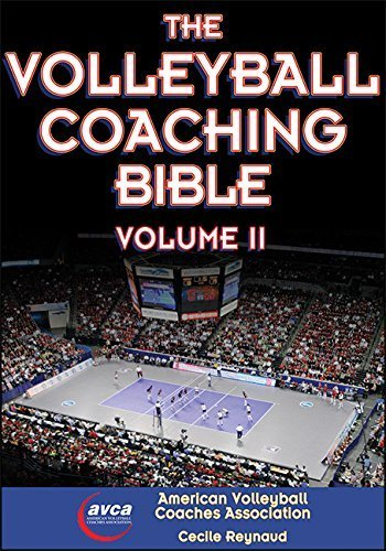 Volleyball Coaching Bible, Volume II, The by American Volleyball Coaches Association (AVCA) (2015-06-01)