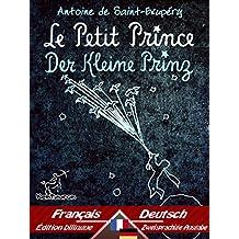 Le Petit Prince - Der Kleine Prinz: Bilingue avec le texte parallèle - Zweisprachiger paralleler Text: Français - Allemand / Französisch - Deutsch (Dual Language Easy Reader 55)