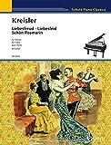 Liebesfreud · Liebesleid · Schön Rosmarin: Alt-Wiener Tanzweisen. Klavier. (Schott Piano Classics)