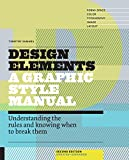 Design Elements, A Graphic Style Manual [REVISED EDITION]