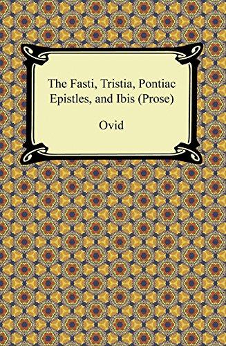 the-fasti-tristia-pontiac-epistles-and-ibis-prose