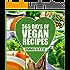 Vegan: 365 Vegan Recipes (Everyday Vegan Vegan Recipes Vegan Cookbook)
