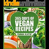 Vegan: 365 Vegan Recipes (Everyday Vegan Vegan Recipes Vegan Cookbook) (English Edition)