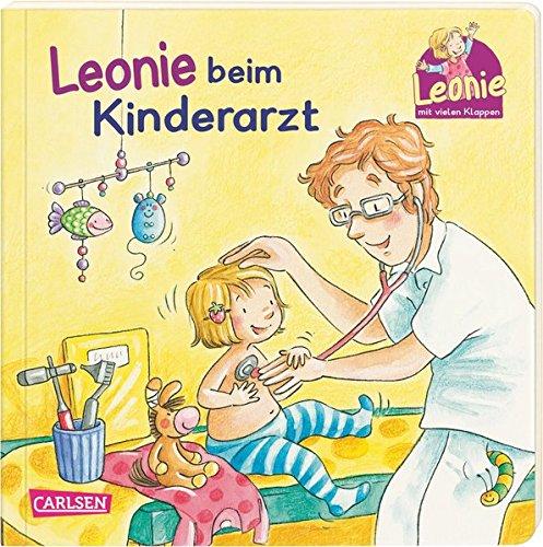 Leonie beim Kinderarzt: Pappbilderbuch mit Klappen (Früh Klappe)