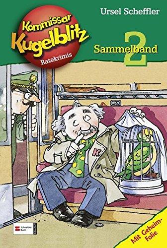 Kommissar Kugelblitz Sammelband 02 (Kommissar Kugelblitz Sammelbände, Band 2)