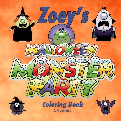 Zoey's Halloween Monster Party Coloring Book (Personalized Books for Children)