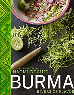 Burma: Rivers of Flavor (English Edition) von [Duguid, Naomi]