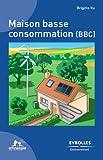 Image de Maison basse consommation (BBC)