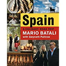 Spain...A Culinary Road Trip by Mario Batali (2008-10-21)