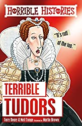 Terrible Tudors (Horrible Histories)