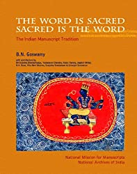 The` Word is Sacred; Sacred is the Word: The Indian Manuscript Tradition