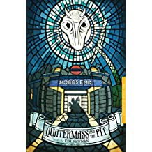 Quatermass and the Pit (BFI Film Classics)