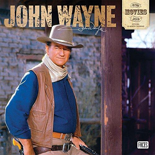 John Wayne in the Movies 2019 - 18-Monatskalender (Wall-Kalender) (Autobiographie John Wayne)