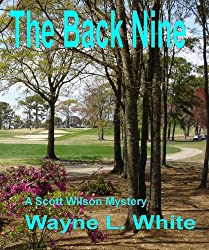 The Back Nine (The Scott Wilson Mysteries Book 2)