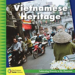 Vietnamese Heritage (21st Century Junior Library: Celebrating Diversity In My Classroom) por Tamra Orr epub