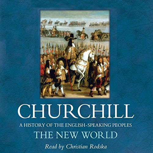 the-new-world-a-history-of-the-english-speaking-peoples-volume-ii