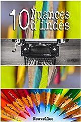 10 Nuances d'indés Format Kindle