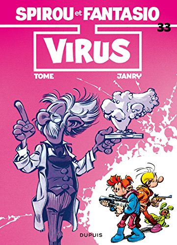 Spirou et Fantasio, tome 33 : Virus