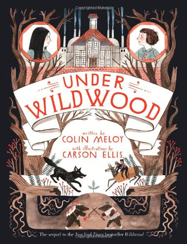 Under Wildwood (Wildwood Trilogy)
