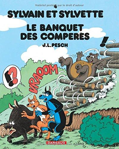 Sylvain et Sylvette - tome 4 - Banquet des Compères (Le)