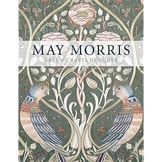 May Morris: Arts & Crafts Designer (Victoria and Albert Museum)