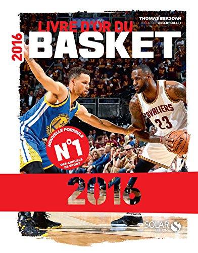 Livre d'or du basket 2016 par Thomas BERJOAN