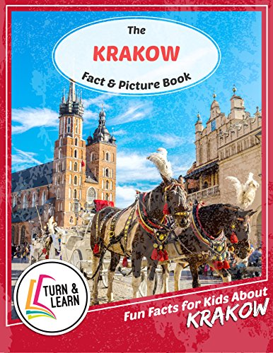 The Krakow Fact and Picture Book: Fun Facts for Kids About Krakow (Turn and Learn) (English Edition)