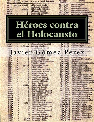 Héroes contra el Holocausto por Javier Gómez Pérez