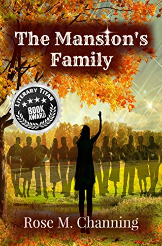 ebook: The Mansion's Family (At the Crossworlds Book 2) (B00ZVH4F3U)