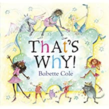 That's Why by Babette Cole (2006-09-07)