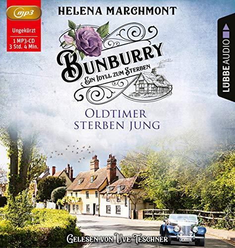 Bunburry - Oldtimer sterben jung: Ein Idyll zum Sterben - Teil 2. Ungekürzt. (Ein englischer Cosy-Krimi)