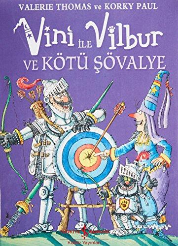 Vini ile Vilbur ve Kötü Sövalye