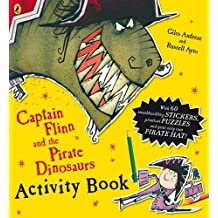 Captain Flinn and the Pirate Dinosaurs Activity Book (Captain Flinn/Pirate Dinosaurs)