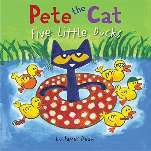 Pete the Cat: Five Little Ducks por James Dean