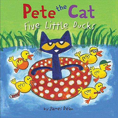 Pete the Cat: Five Little Ducks por James Dean