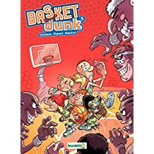 Basket Dunk - Tome 5 - tome 5