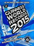le mondial des records guinness 2015 guinness world records 2015 french edition