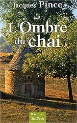Ombre du Chai (l')