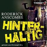 Hinterhältig, 6 CDs (TARGET - mitten ins Ohr) - Roderick Anscombe