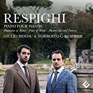 Respighi: Piano Four Hands