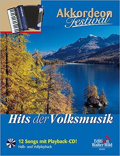 "Hits der Volksmusik - Akkordeon Festival: aus der Serie ""Akkordeon Festival"""