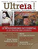 Ultreïa !, N° 9, automne 2016 : Le bouddhisme occidental à la croisée des chemins